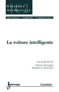 Gérard Gissinger et Nadine Le Fort-Piat - La voiture intelligente.
