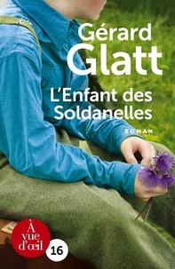 Gérard Glatt - L'enfant des soldanelles.