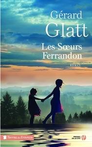 Gérard Glatt - Les soeurs Ferrandon.