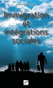 Gérard Glorieux - Immigration et intégrations sociales.