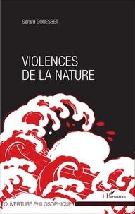 Gérard Gouesbet - Violences de la nature.