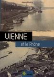 Gérard Gouilly - Vienne et le Rhône.