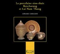 Era-circus.be La porcelaine sino-thaïe : Bencharong et Lai Nam Thong Image
