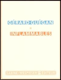 Gérard Guégan - Inflammables.
