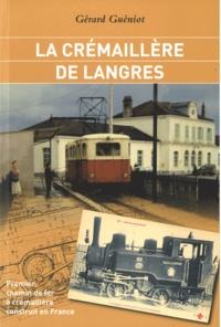 Galabria.be La crémaillère de Langres - Premier chemin de fer à crémaillère construit en France Image
