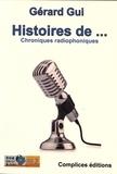 Gérard Gui - Histoires de... - Chroniques radiophoniques.