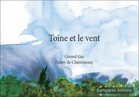 Gérard Gui - Toine et le vent.