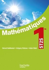 Gérard Guilhemat et Grégory Viateau - Mathématiques 1er ST2S.