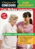 Gérard Guilhemat et Grégory Viateau - Objectif Concours - Fiches Aide-Soignant.