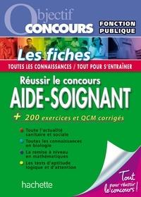 Gérard Guilhemat et Grégory Viateau - Objectif Concours - Réussir le concours Aide-Soignant.
