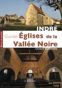 Gérard Guillaume - Guide des Églises de la Vallée Noire.