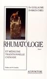 Gérard Guillaume et  Mach-Chieu - Rhumatologie et médecine traditionnelle chinoise - 2 volumes.