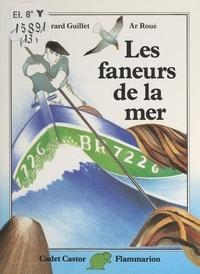 Gérard Guillet et Ar Roué - Les faneurs de la mer.