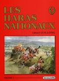 Gérard Guillotel - Les Haras nationaux - Volume 3.