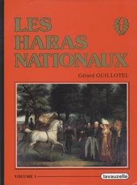 Gérard Guillotel - Les Haras nationaux - 3 volumes.