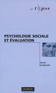 Gérard Guingouain - Psychologie sociale et évaluation.