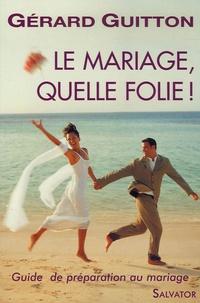 Checkpointfrance.fr Le mariage, quelle folie! Image