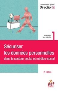 Gérard Haas et Alric Hürstel - Sécuriser les données personnelles.