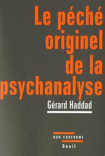 Le péché originel de la psychanalyse. Lacan et la question juive
