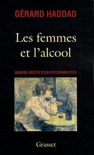 Deedr.fr Les femmes et l'alcool - Quatre récits d'un psychanalyste Image