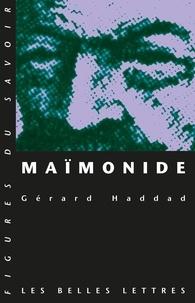 Gérard Haddad - Maïmonide.