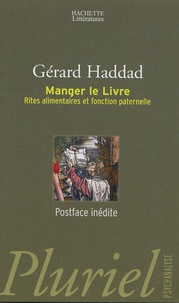 Gérard Haddad - Manger le Livre - Rites alimentaires et fonction paternelle.