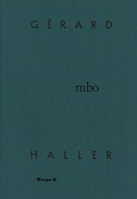 Gérard Haller - Mbo.