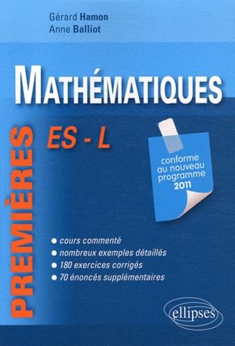 Gérard Hamon et Anne Balliot - Mathématiques 1e ES et L.