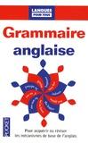 Gérard Hardin et Michel Marcheteau - La grammaire anglaise pour tous.