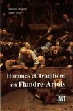 Gérard Hayart et Jules Joly - Hommes et traditions en Flandre-Artois.