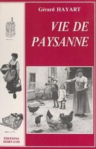 Gérard Hayart et Jean-Louis Delhal - Vie de paysanne.