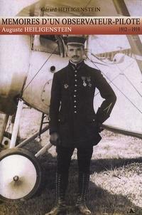 Gérard Heiligenstein - Mémoires d'un Observateur-Pilote 1912-1919 - Auguste Heiligenstein.
