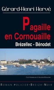Gérard-Henri Hervé - Pagaille en Cornouaille - Brézellec - Bénodet.
