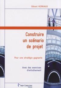 Construire un scénario de projet - Pour une stratégie gagnante.pdf