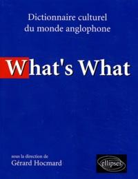 Gérard Hocmard - What's What - Dictionnaire culturel du monde anglophone.