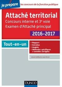 Gérard Hoffbeck et Julia Perrot - Attaché territorial 2016-2017 - Concours interne et 3e voie - Tout-en-un.