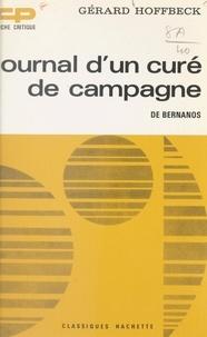 Gérard Hoffbeck et Georges Raillard - Journal d'un curé de campagne, de Bernanos.
