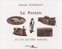 Gérard Hourugou - Le paysan et les quatre saisons.