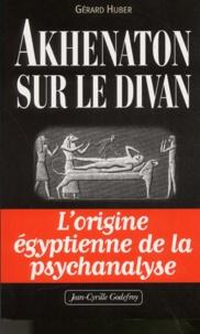 Akhenaton sur le divan. Lorigine égyptienne de la psychanalyse.pdf