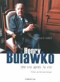 Deedr.fr Henry Bulawko (1918-2011) - Une vie après la vie Image