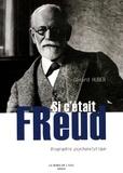 Gérard Huber - Si c'était Freud.