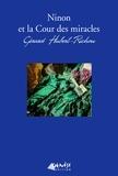 Gérard Hubert-Richou - Ninon et la cour des miracles.