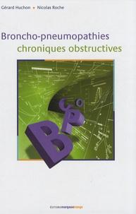 Gérard Huchon et Nicolas Roche - Broncho-pneumopathies chroniques obstructives.