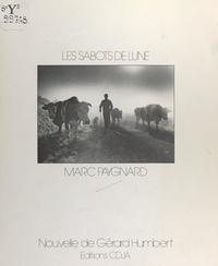 Gérard Humbert et Marc Paygnard - Les sabots de lune.