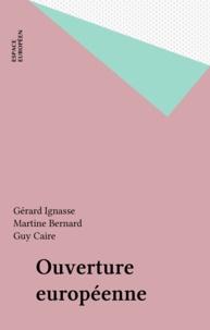 Gérard Ignasse et Martine Bernard - Ouverture européenne.