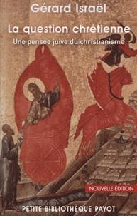 La question chrétienne - Une pensée juive du christianisme.pdf