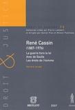Gérard Israël - René Cassin (1887-1976) - La guerre hors la loi Avec de Gaulle Les droits de l'homme.