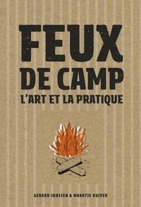 Gerard Janssen et Maartje Kuiper - Feux de camp - L'art et la pratique.