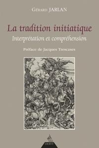 Galabria.be La tradition initiatique - Interprétation et compréhension Image