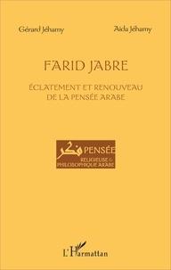 Farid Jabre - Eclatement et renouveau de la pensée arabe.pdf